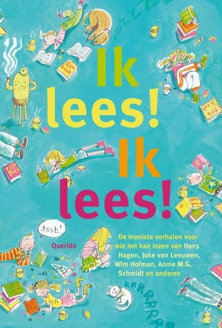 Ik lees! ik lees! : Wim Hofman, Annie M.G. Schmidt, Annemie Heymans ... [et al.]