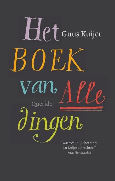 Leestip foto van: Het boek van alle dingen | Een boek van Guus Kuijer