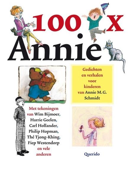 100 x Annie : gedichten en verhalen voor kinderen van Annie M.G. Schmidt