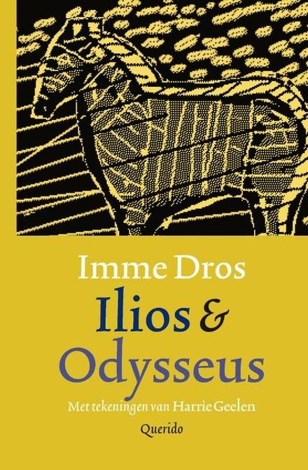 Ilios & Odysseus