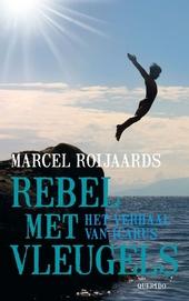 Rebel met vleugels : het verhaal van Icarus