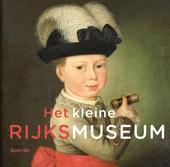Het kleine Rijksmuseum
