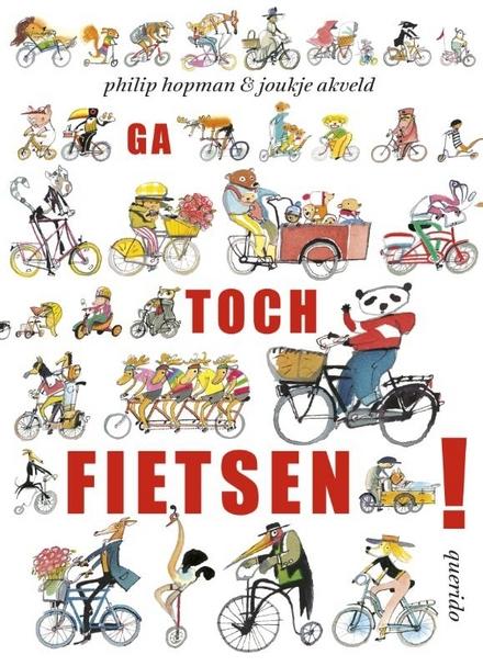 Ga toch fietsen!