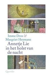 Annetje Lie in het holst van de nacht