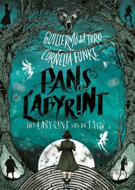Pans labyrint : het labyrint van de Faun