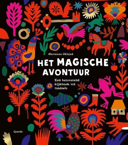 Het magische avontuur : een betoverend kijkboek vol raadsels