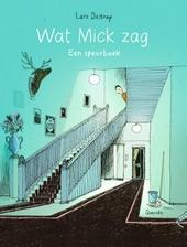 Wat Mick zag : een speurboek