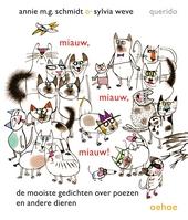Miauw, miauw, miauw! : de mooiste gedichten over poezen en andere dieren