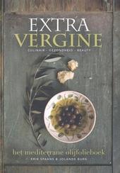 Extra vergine : het mediterrane olijfolieboek