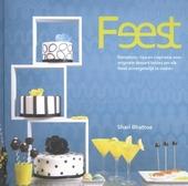 Feest : receptuur, tips en inspiratie voor originele dessert tables om elke feest onvergetelijk te maken