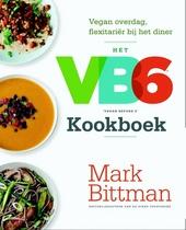 Het VB6 'Vegan before 6' kookboek : vegan overdag, flexitariër bij het diner