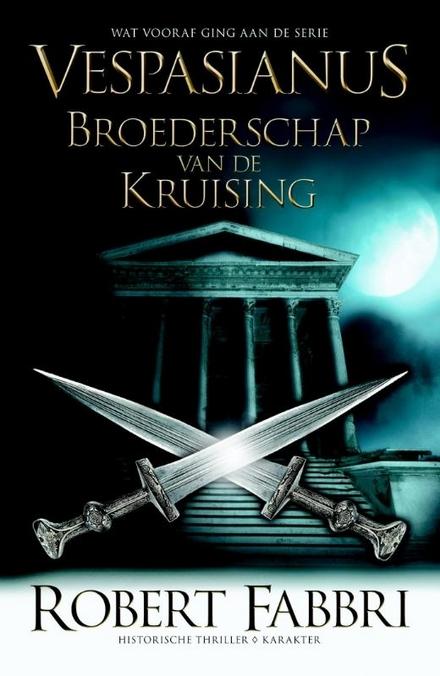 Vespasianus : broederschap van de kruising