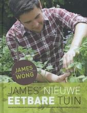 James' nieuwe eetbare tuin : een revolutionaire en spannende kijk op het verbouwen van je eigen groente en fruit!