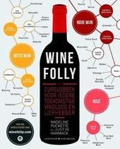 Wine folly : hét cursusboek voor iedere toekomstige vinoloog en wijnliefhebber