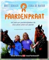 Paardenpraat : hét boek voor paardenliefhebbers die alles willen weten over paarden