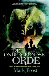 De ondergrondse orde