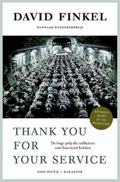 Thank you for your service : de hoge prijs die militairen voor hun inzet betalen