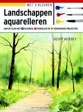 Landschappen aquarelleren : leer schilderen met 3 kleuren, 3 penselen en 9 eenvoudige projecten