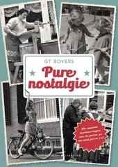 Pure nostalgie : de mooiste herinneringen van de jaren 30 tot eind jaren 70!