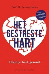 Het gestreste hart : houd je hart gezond