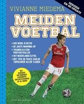 Meidenvoetbal : met tips en trucs van de spits van de Oranjeleeuwinnen
