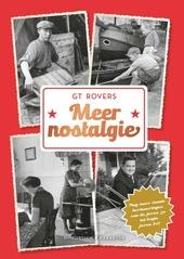 Meer nostalgie : nog meer mooie herinneringen van de jaren 30 tot begin jaren 80!