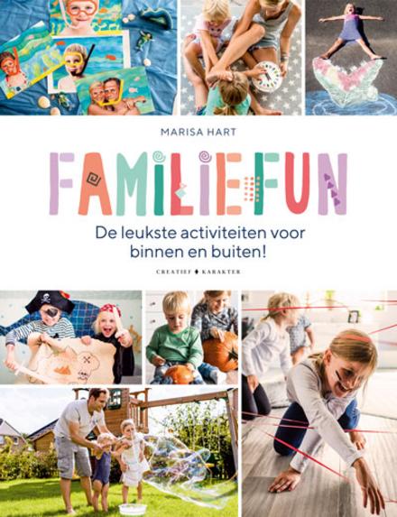 Familiefun : onvergetelijke momenten met het hele gezin : de creatiefste ideeën voor spel en plezier van de meest succesvolle familieblogster van Duitsland