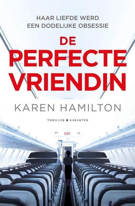 Leestip foto van: De perfecte vriendin | Een boek van Karen Hamilton