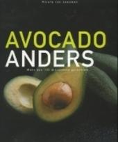 Avocado anders : meer dan 100 bijzondere gerechten