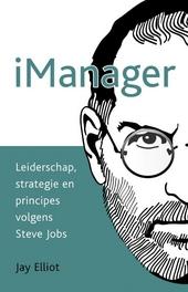 iManager : leiderschap, strategie en principes volgens Steve Jobs