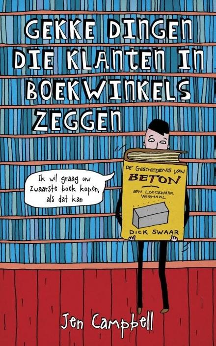 Gekke dingen die klanten in boekwinkels zeggen