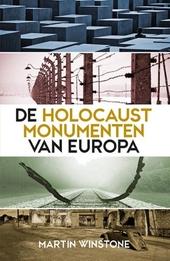 De holocaustmonumenten van Europa : een historische gids