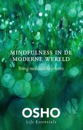 Mindfulness in de moderne wereld : breng meditatie in je leven