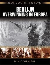 Berlijn : overwinning in Europa
