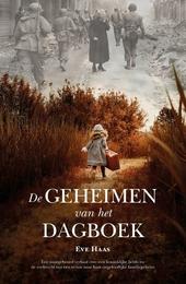 De geheimen van het dagboek : een waargebeurd verhaal over een koninklijke liefde en de zoektocht van een vrouw naa...