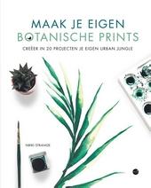 Maak je eigen botanische prints : creëer in 20 projecten je eigen urban jungle
