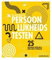 Het grote boek vol persoonlijkheidstesten : 25 eenvoudige testen om je ware aard te onthullen