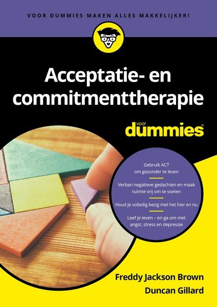 Acceptatie en commitmenttherapie voor dummies