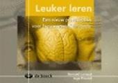 Leuker leren : een nieuw praktijkboek voor breinvriendelijke studie