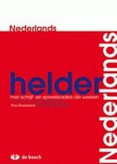 Helder Nederlands : met schrijf- en spreekkaders die werken