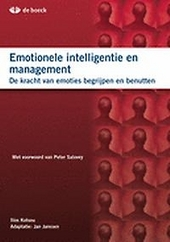 Emotionele intelligentie en management : de kracht van emoties begrijpen en benutten