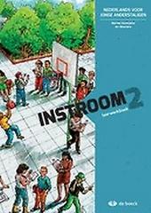 Instroom : Nederlands voor jonge anderstaligen. Leerwerkboek, 2