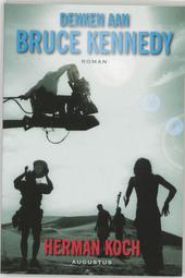 Denken aan Bruce Kennedy : roman