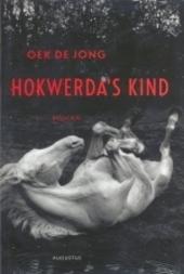 Hokwerda's kind : roman