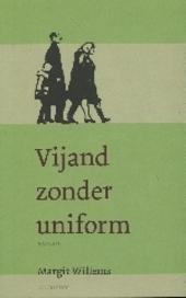 Vijand zonder uniform : roman