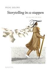 Storytelling in 12 stappen : op reis met de held
