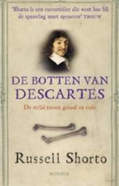 De botten van Descartes : een beknopte geschiedenis van het conflict tussen geloof en rede