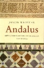 Andalus : het Moorse heden en verleden van Spanje
