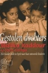 Gestolen dochters : een Nederlandse moeder zoekt in Syrië naar haar ontvoerde kinderen