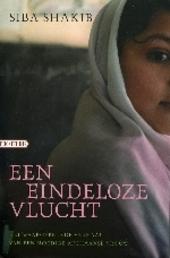 Een eindeloze vlucht : het waargebeurde verhaal van een moedige Afghaanse vrouw